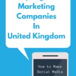 Top Digital Marketing Companies In United Kingdom