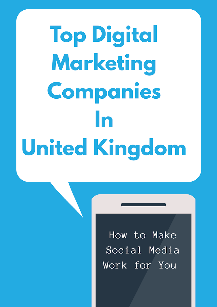 Top Digital Marketing Companies In United Kingdom