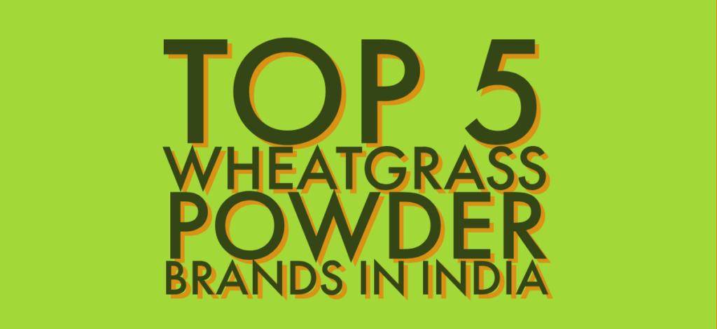 Wheatgrass Powder Top Brands