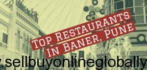 Best Restaurants In Baner, Pune