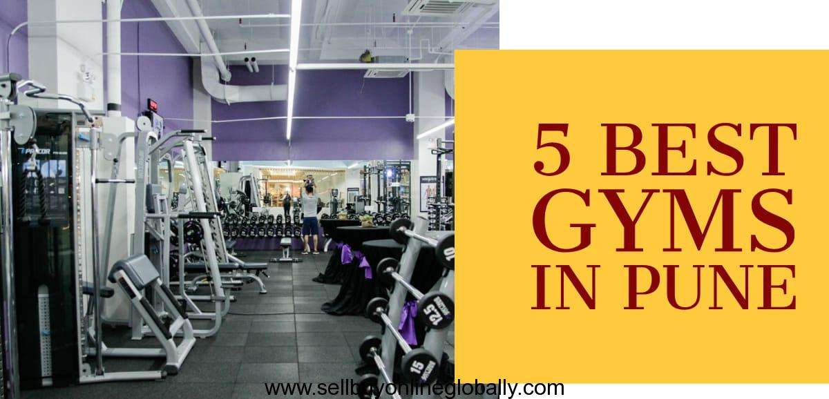 Top 5 Gyms In Pune