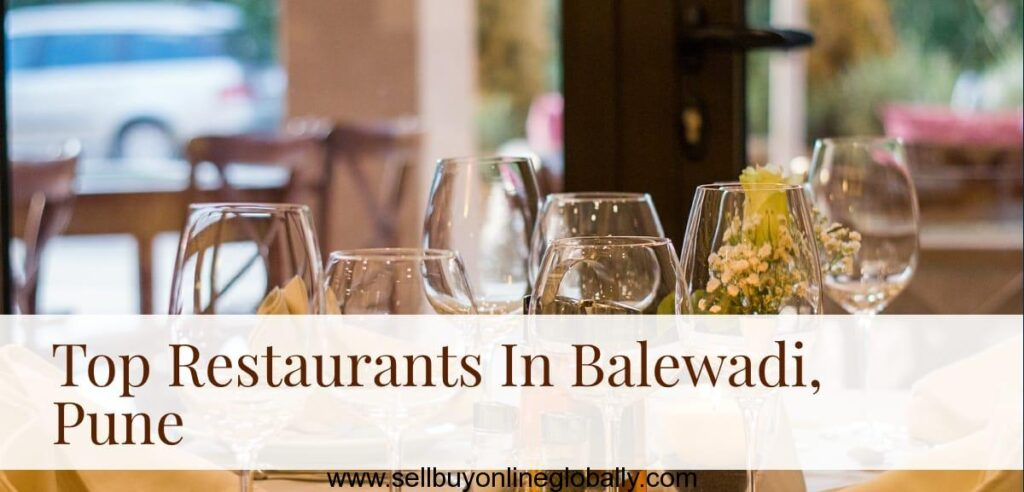 Top Restaurants In Balewadi pune, best restaurants in balewadi high street, best places to eat in balewadi, best restaurants in baner balewadi, best veg restaurants in balewadi, best restaurants near balewadi pune, best restaurants near balewadi stadium pune, best chinese food in balewadi, top restaurants near balewadi stadium pune, best restaurants on balewadi high street, top 10 restaurants in balewadi pune,