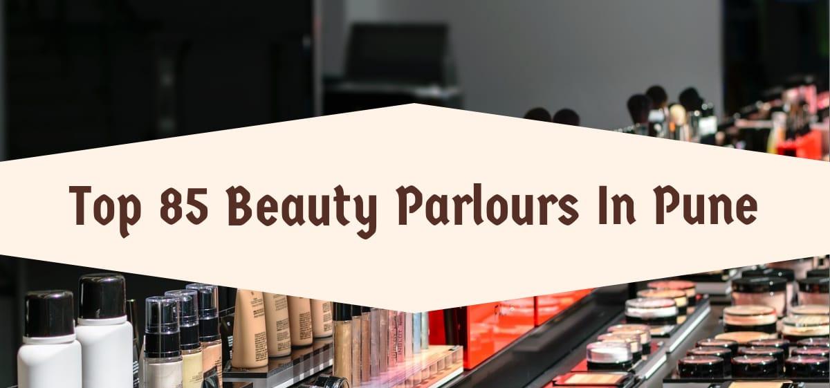 Best Beauty Parlours In Pune