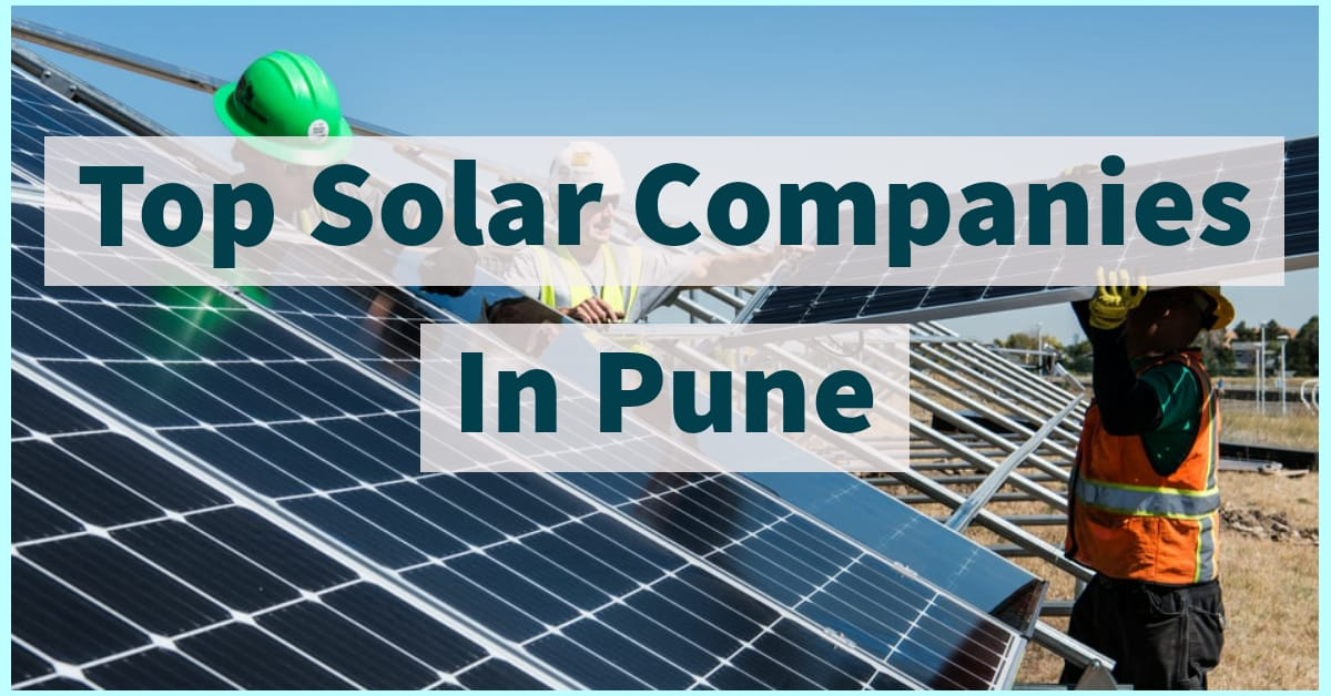 Top Solar Companies In Pune