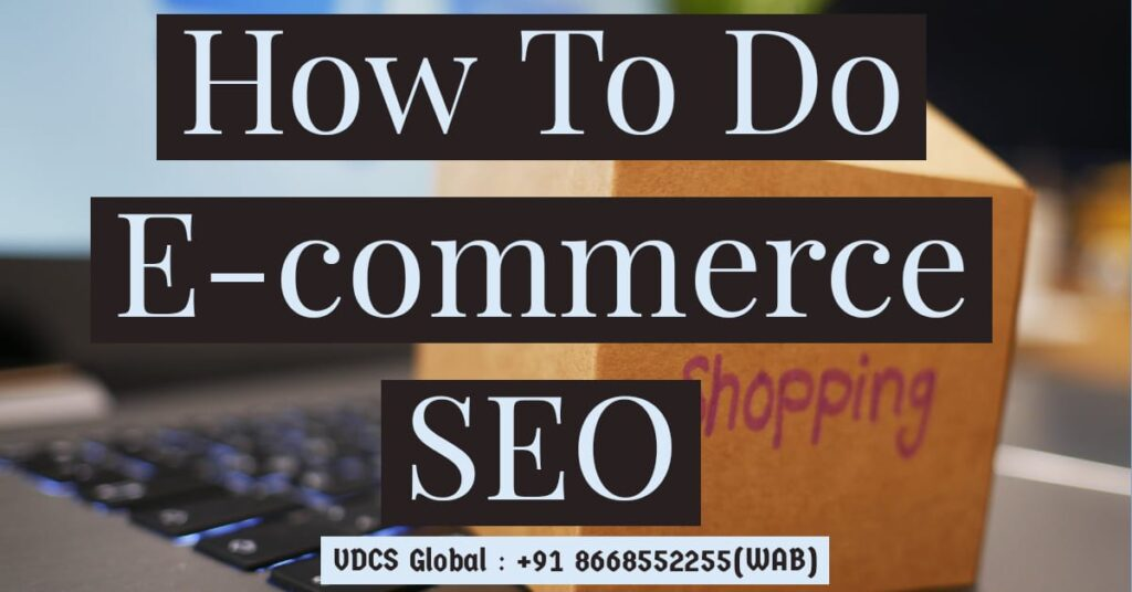 How can I do SEO for Ecommerce Website